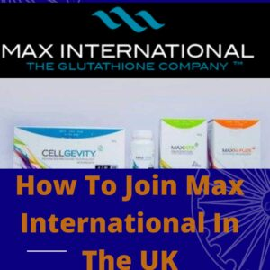 How To Join Max International In The UK